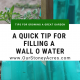 Filling Wall O Waters feature